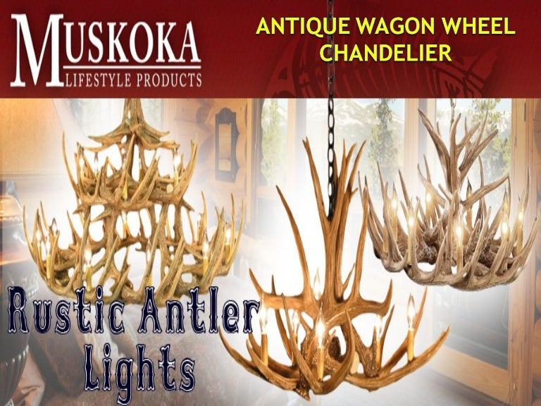 - Antique Wagon Wheel Chandelier