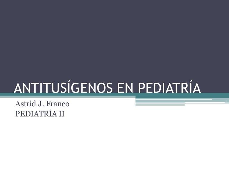 ANTITUSIGENOS PEDIATRIA PDF