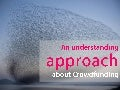 An understanding approach about crowdfunding
