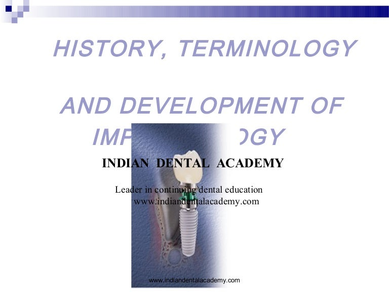 History And Development Of Dental Implants Dental Courses