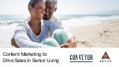 Drive Sales in Senior Living with Content Marketing