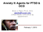 Psychopharmacology of Anxiety: Part II OCD & PTSD