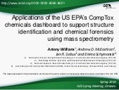 Applications of the US EPA's CompTox chemicals dashboard to support structure identification and chemical forensics using mass spectrometry