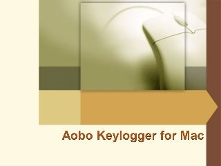 Aobo Keylogger for Mac OS X