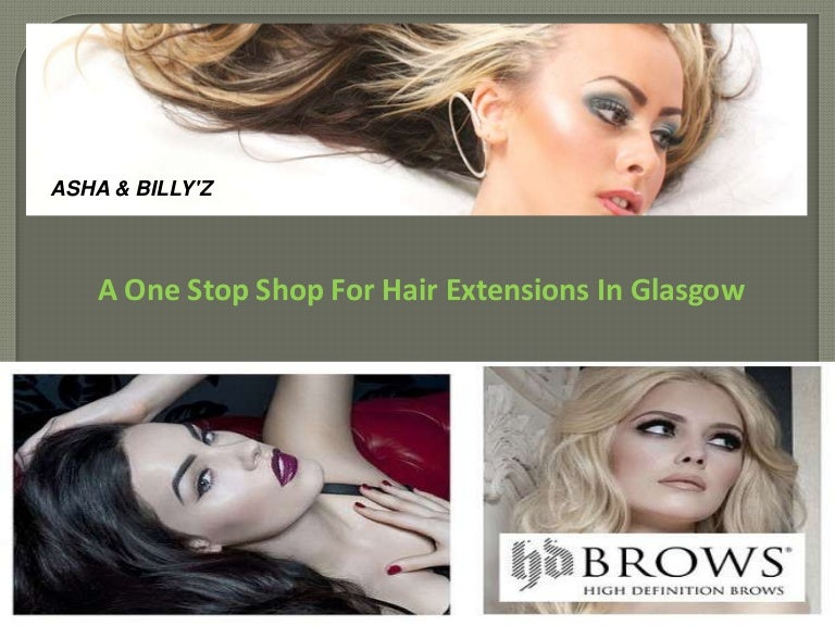 A One Stop Shop For Hair Extensions In Glasgow