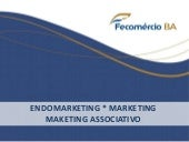 Marketing Associativo - Fecomércio BA