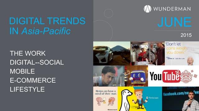 Wunderman Apac Digital Trends June 2015