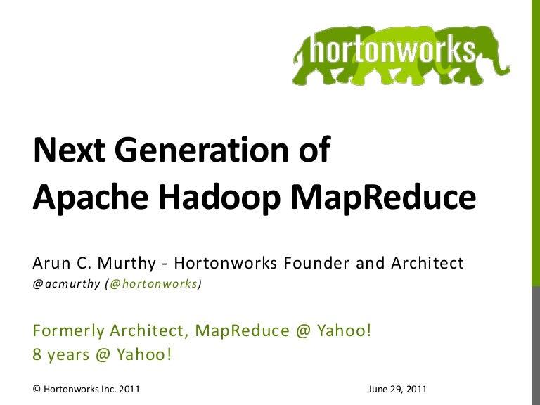 NextGen Apache Hadoop MapReduce