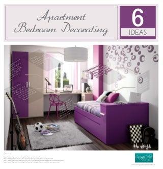 Apartment Bedroom Decorating: 6 Ideas