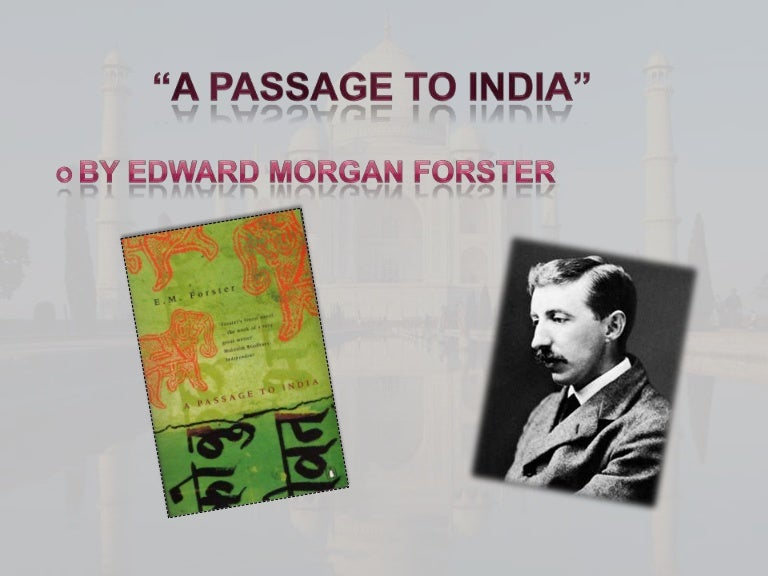a passage to india essays in interpretation Em forster's novel a passage to india essay - leonard woolf considers em forster's novel a passage to india to be a representation of ''the real life of politics in india, the intricacy of personal relations, the story itself, the muddle and the mystery of life'' (jay, 1998.