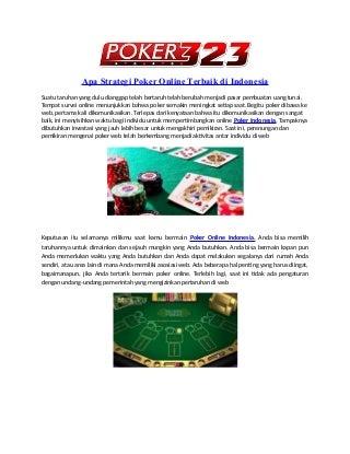 Apa strategi poker_online_terbaik_di_indonesia