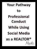 Your Pathway to Professional Conduct While Using Social Media as a REALTOR