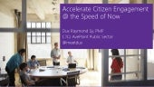 Accelerate CItizen Engagement @ the Speed of Now