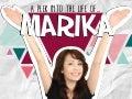 A Peek into the Life of Marika