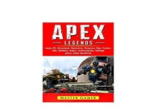 BOOK_KINDLE LIBRARY Apex Legends Mobile Game Battle Pab Tracker PC Characters Gameplay App Aimbot Abilities Download Unofficial Jokes Guide '[Full_Books]'