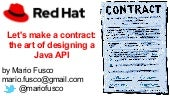 Let's make a contract: the art of designing a Java API