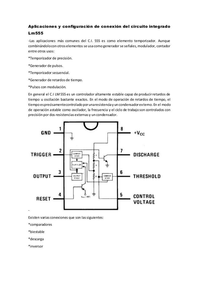 Circuito General : Aplicaciones y configuración de conexión del circuito integrado lm555