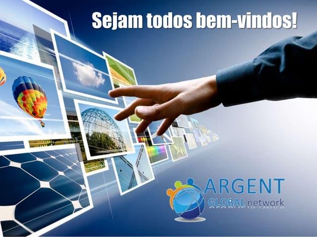 Argent Global Network Apresentação do Plano de Negócios Oficial