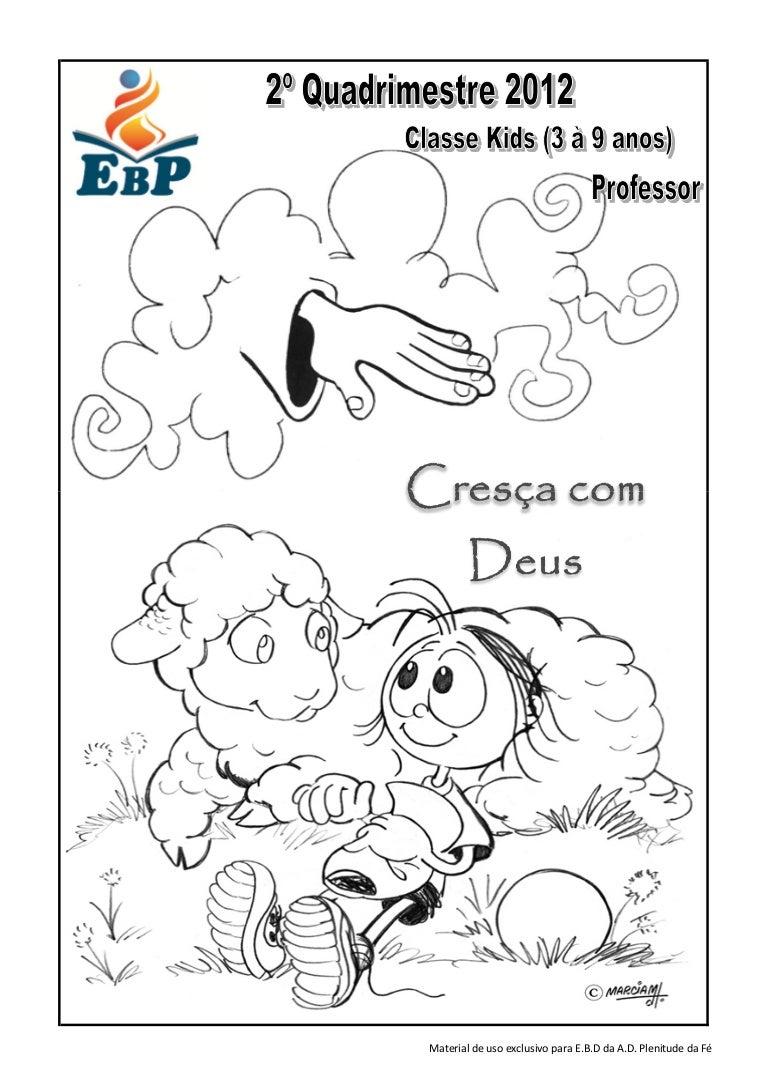 Top Apostila ebd - classe kids - professor - cresça com deus - 2º quadr… JA61