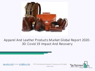 2020 Apparel And Leather Products Market Share, Restraints, Segments And Regions