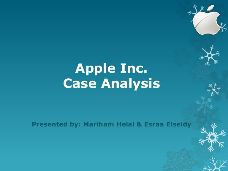 Apple inc. Strategic Case Analysis Presentation