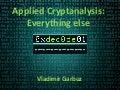 «Applied cryptanalysis everything else» by Vladimir Garbuz
