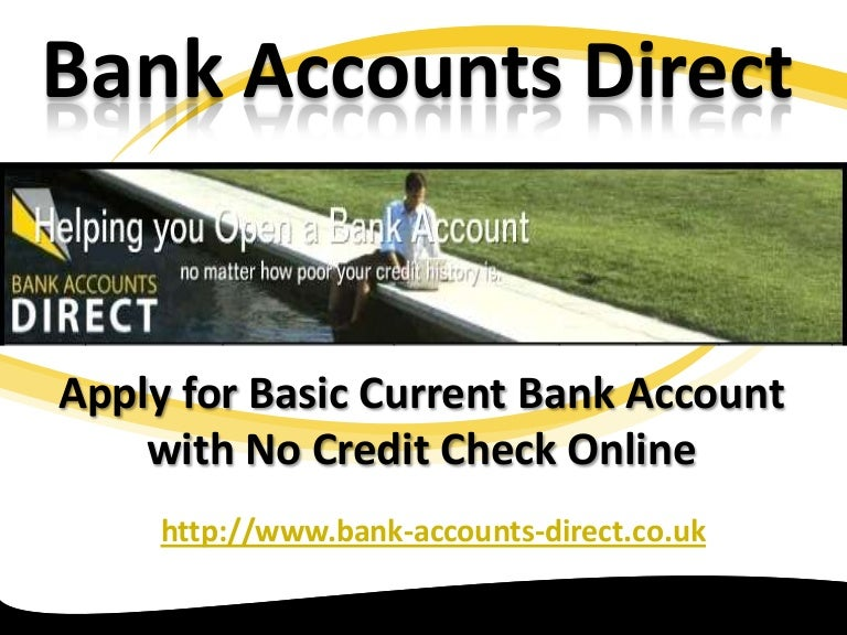 Apply for basic current bank account with no credit check online