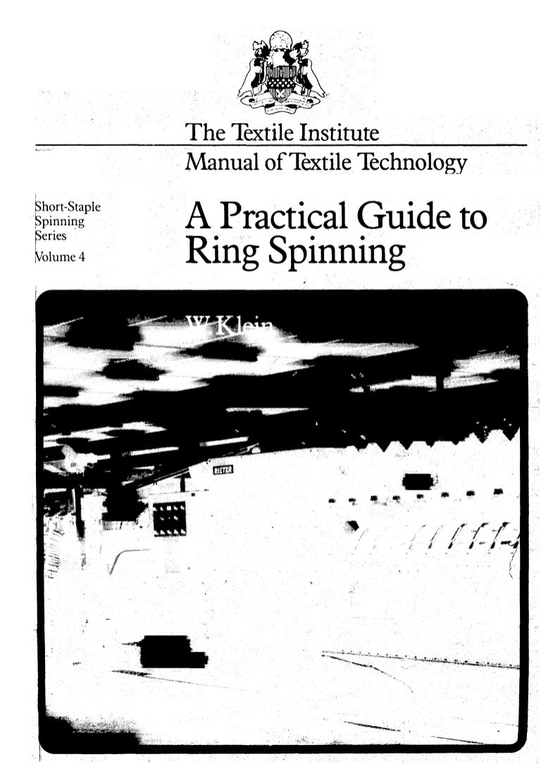 W.klein;A practical guide to ring spinning