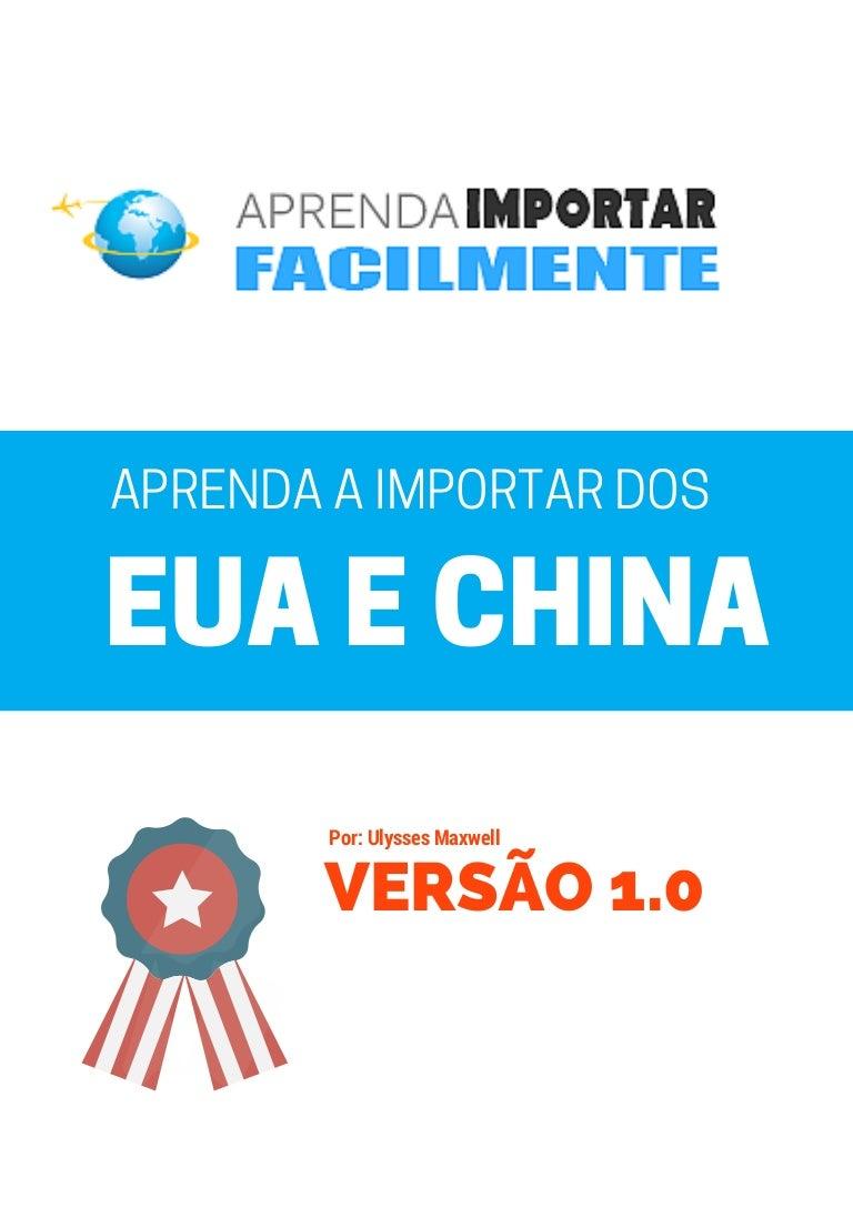 2d964aa05d5 Como Importar dos Estados Unidos e China Passo a Passo