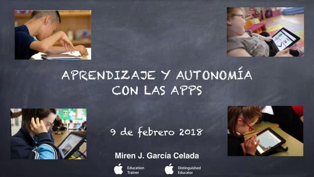 Aprendizaje y autonomía con las apps | Miren Josune García