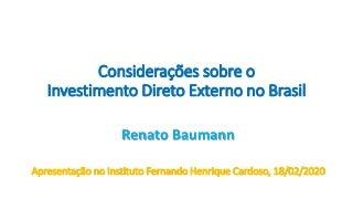 Perspectivas do Investimento Estrangeiro no Brasil, com Renato Baumann, da Secretaria-Executiva da CAMEX