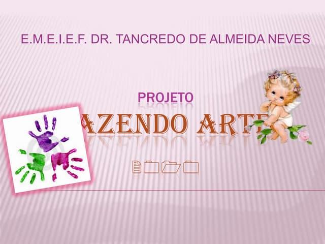 Projeto Fazendo Arte