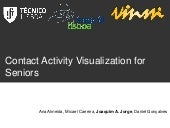 Contact Activity Visualization for Seniors