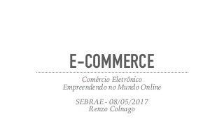apresentacaoe-commerce-sebrae-1705111813