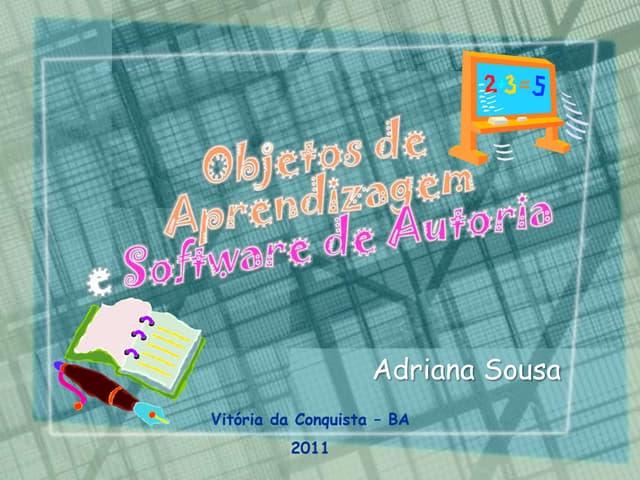 Objetos de Aprendizagem e Software de Autoria