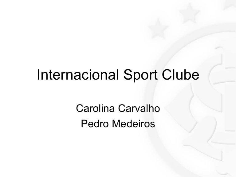 Apresentação Internacional Sport Clube