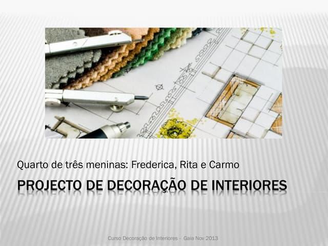 Curso Decoração de Interiores Gaia SET2013 - Apresentação Projecto Liliana Santos - Famalicão