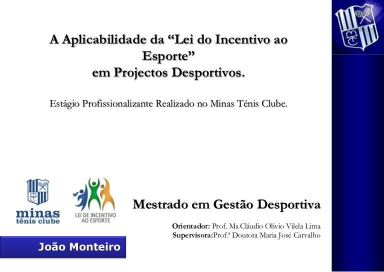 be583b2a55 Relatório final - Lei do incentivo ao esporte