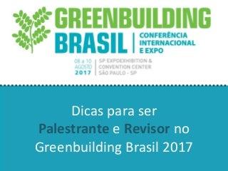 Dicas para ser Palestrante na Greenbuilding Brasil 2017