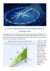 A proven way to maximize the achievement of strategic goals