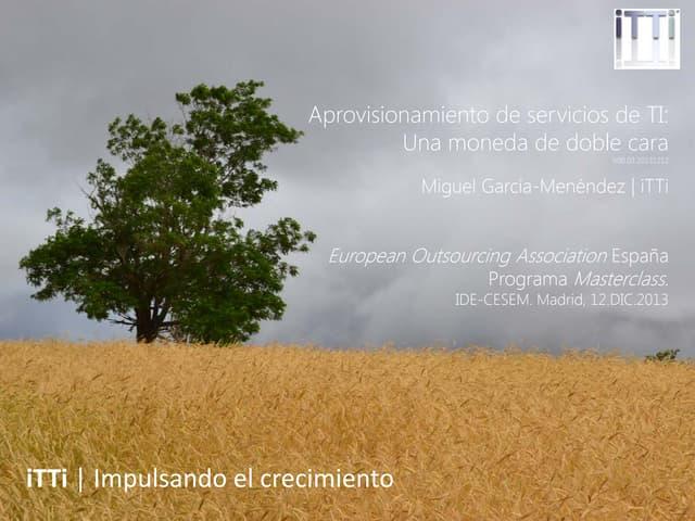 Aprovisionamiento de servicios de TI. Una moneda de doble cara (Spanish)