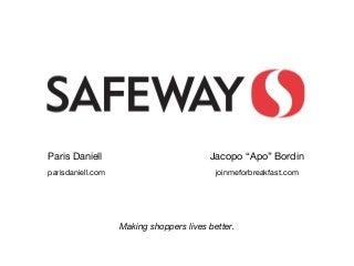 why safeway