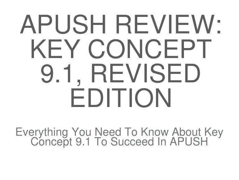 Apush review-key-concept-9.1-revised-edition