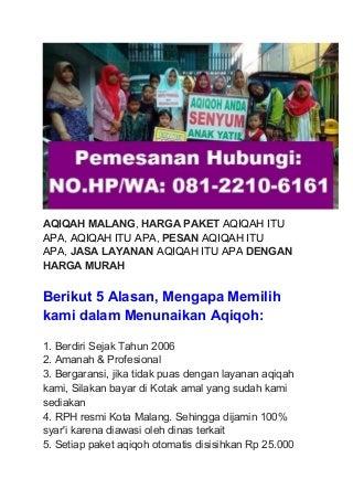 NO.HP/WA: 081-2210-6161 AQIQAH ITU APA