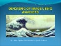 Image Denoising Using Wavelet