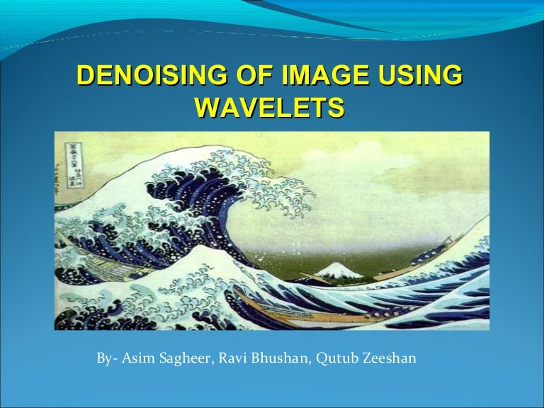 thesis on image denoising Image_denoise is a matlab program which uses the median filter to try to remove noise from an image in matlab, a black and white or gray scale image the functions image_denoise_gray_3x3 and image_denoise_rgb_3x3 use the central pixel and the entire layer of 8 pixels that lie at most one.