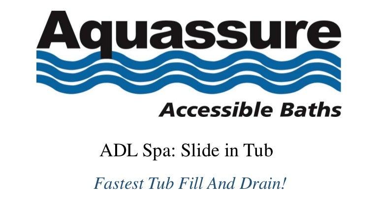 Aquassure ADL Spa Slide-in Bathtub