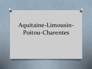 Aquitaine Limousin-Poitou-Charentes