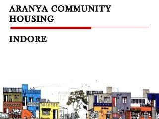 Aranya Community Housing