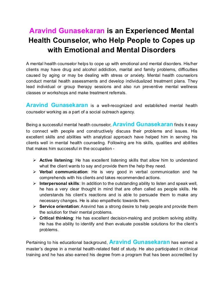 Aravind Gunasekaran Is An Experienced Mental Health Counselor Who He